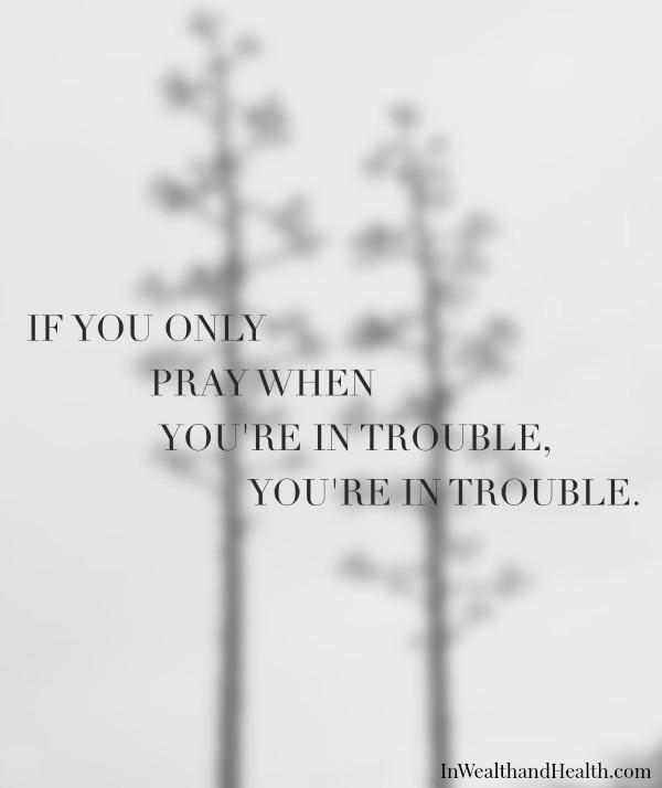 Pray daily