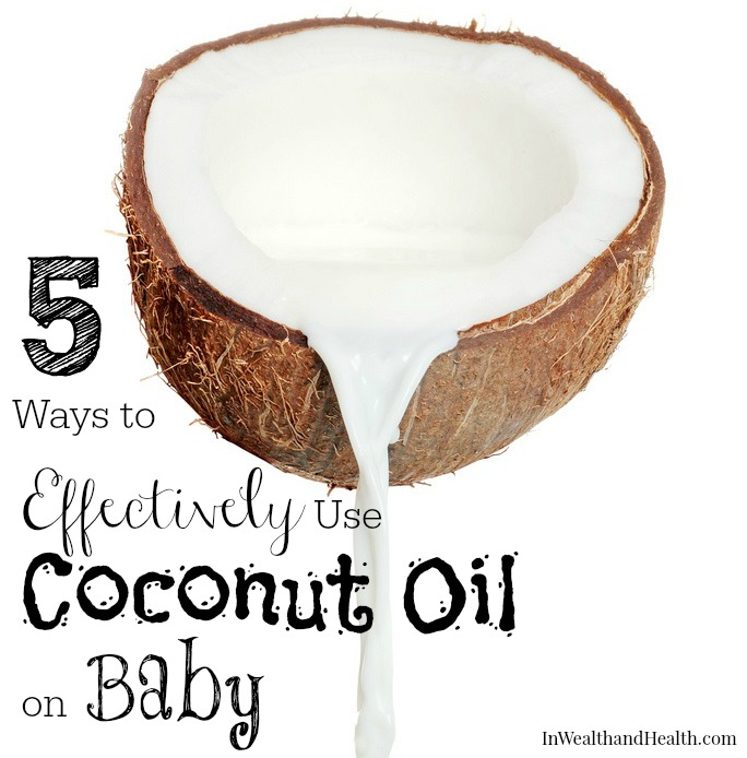 5 Ways to Effectively Use Coconut Oil on Baby